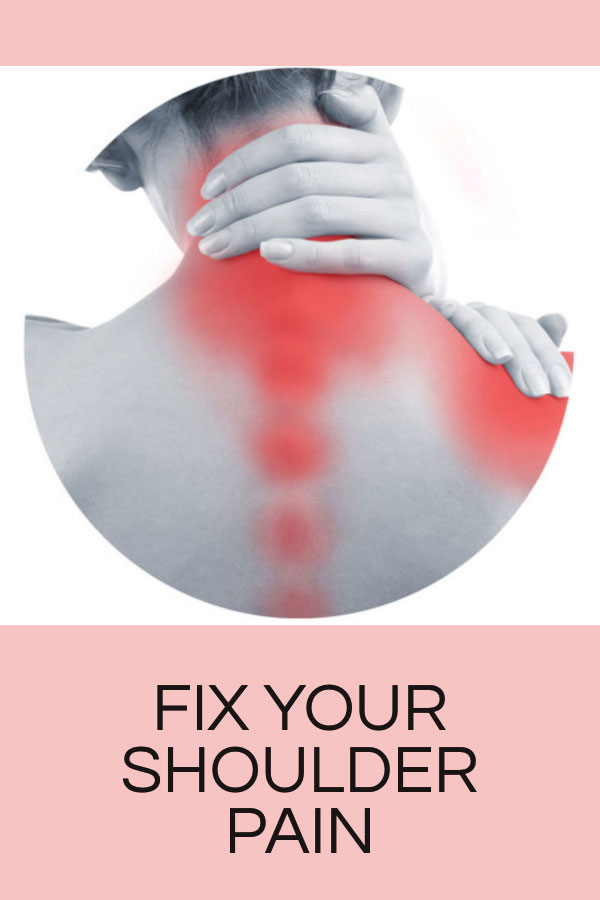 How to fix shoulder pain